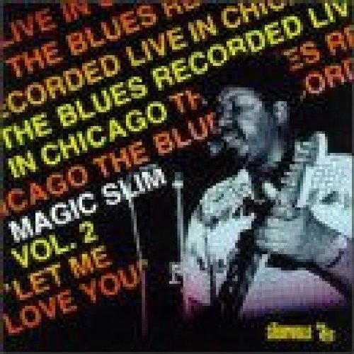 Magic Slim Vol. 2 Let Me Love You Import Dnk