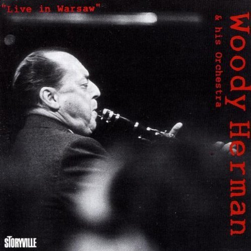 The Woody Herman Orchestra Live In Warsaw