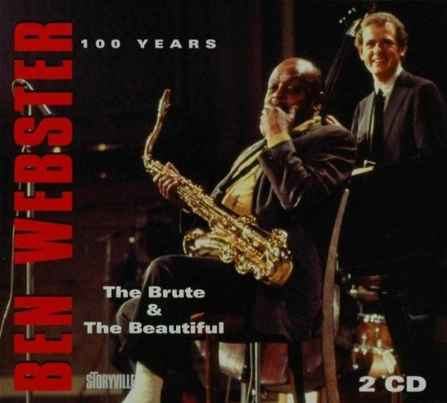 Ben Webster Brute & The Beautiful
