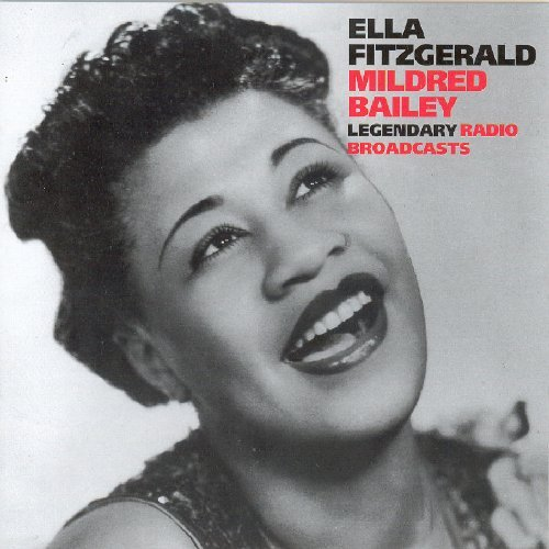 Ella Fitzgerald Legendary Radio Broadcasts