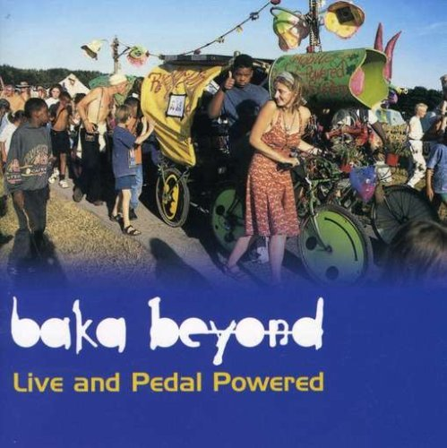 Baka Beyond Live & Pedal Powered