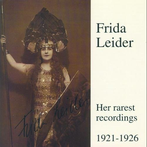 Freida Leider Legendary Voices Vol. 3 Rarest Leider (sop)