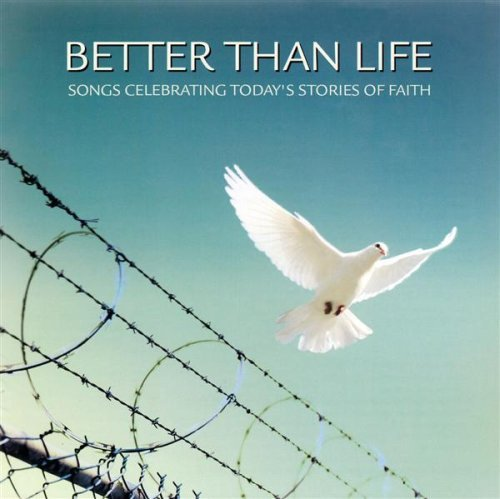Shannon Wexelberg Charles Billingsley Scott Krippa Better Than Life Songs Celebrating Today's Great