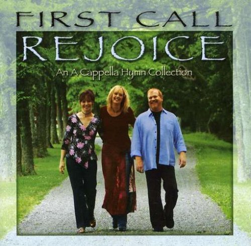 First Call Rejoice