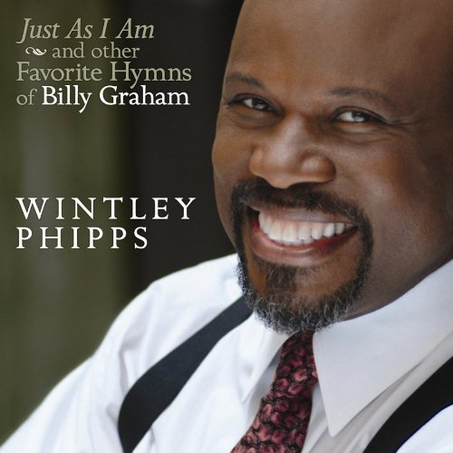 Wintley Phipps Favorite Hymns Of Billy Graham
