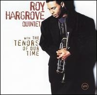 Hargrove Roy Quintet Tenors Of Our Time