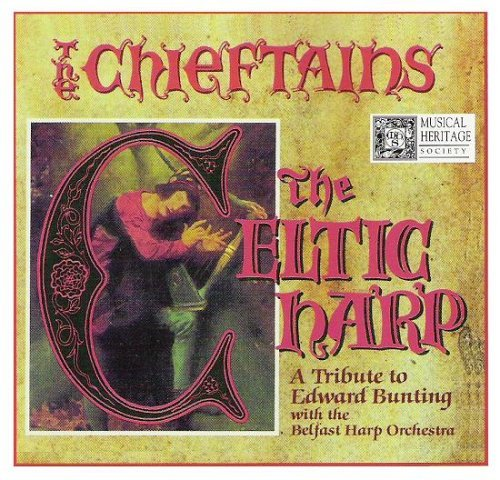 Chieftains The Celtic Harp A Tribute To Edward Bunting With
