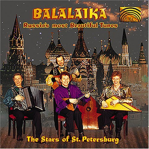 Stars Of St. Petersburg Balalaika Russia's Most Beautiful Tunes