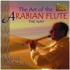 Bashir Abdel Al The Art Of The Arabian Flute