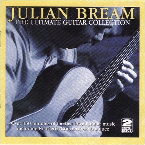 Julian Bream Ultimate Guitar Collection
