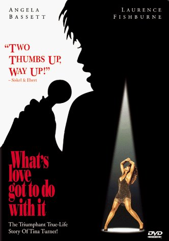 What's Love Got To Do With It Bassett Fishburne DVD R