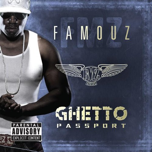 Famouz Ghetto Passport Explicit Version