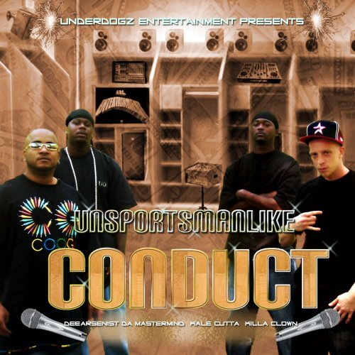 Underdogz Unsportsmanlike Conduct Explicit Version