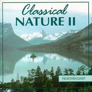 Classical Nature Ii Authentic Nature Sounds With M