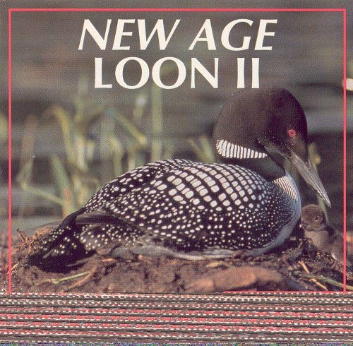 New Age Loon Vol. 2 New Age Loon