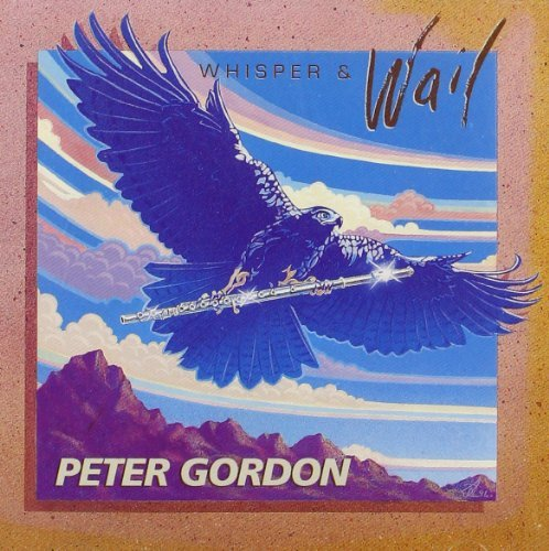 Peter Gordon Whisper & Wail