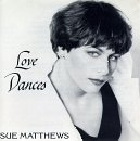 Sue Matthews Love Dances