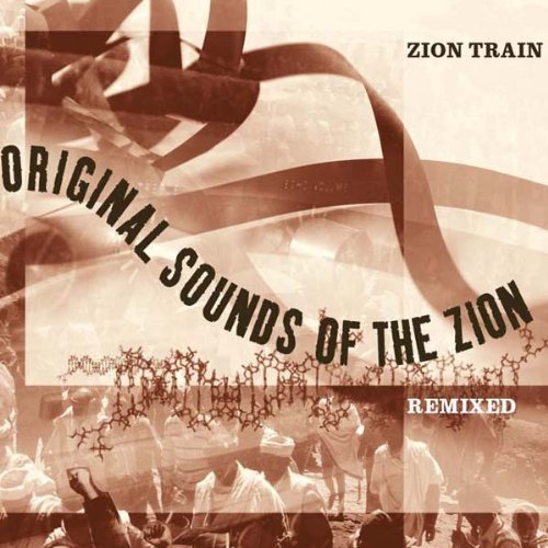Zion Train Original Sounds Of The Zion Re