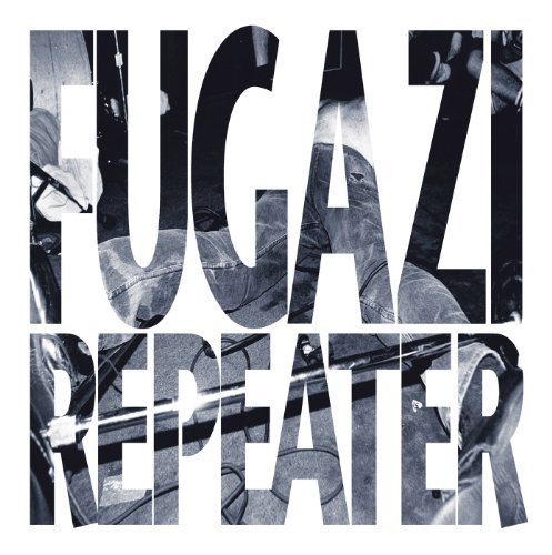 Fugazi Repeater Plus 3 Songs