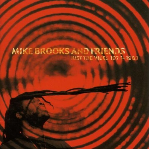 Mike & Friends Brooks Just The Vibes 1976 83