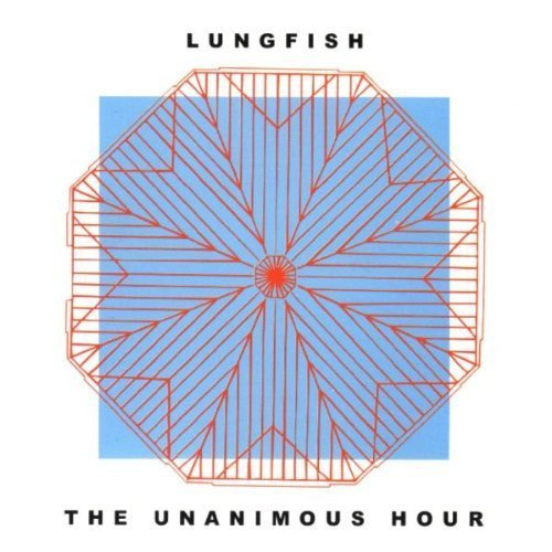 Lungfish Unanimous Hour