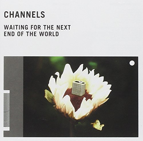 Channels Waiting For The Next End Of Th