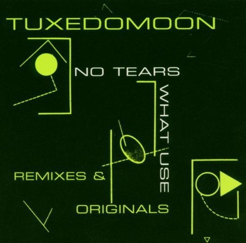 Tuxedomoon No Tears What Use