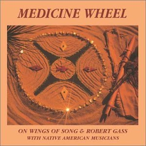 Robert Gass Medicine Wheel