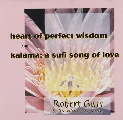 Gass Robert Heart Of Perfect Wisdom Sufi S