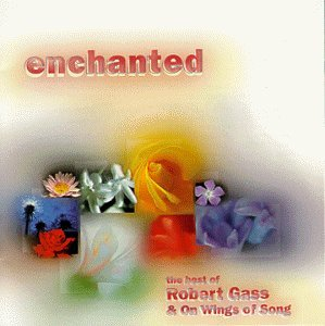 Gass Robert Enchanted