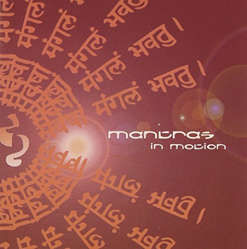 Mantras In Motion Mantras In Motion