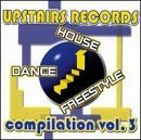Upstairs Records Vol. 3 Upstairs Records Spanish Fly Angelina Black Upstairs Records