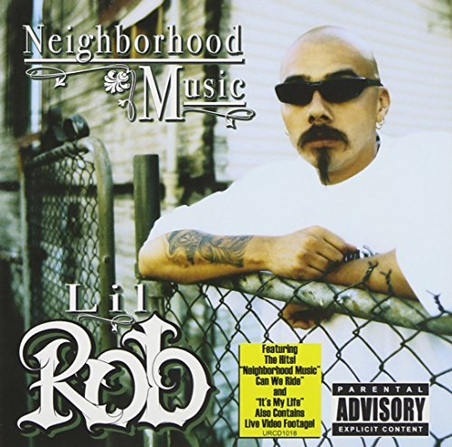 Lil Rob Neighborhood Music Explicit Version