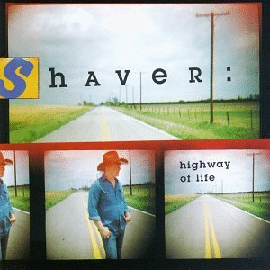 Shaver Billy Joe Highway Of Life