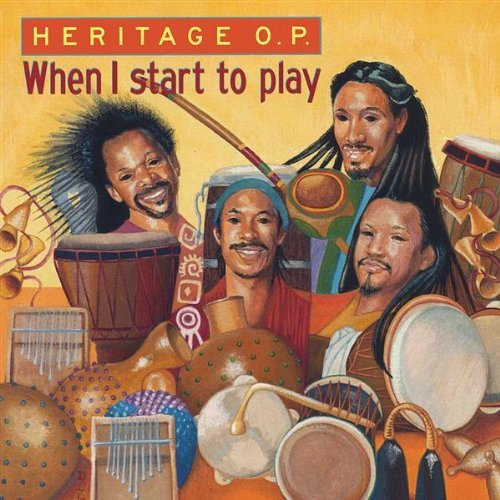 Heritage O.P. When I Start To Play