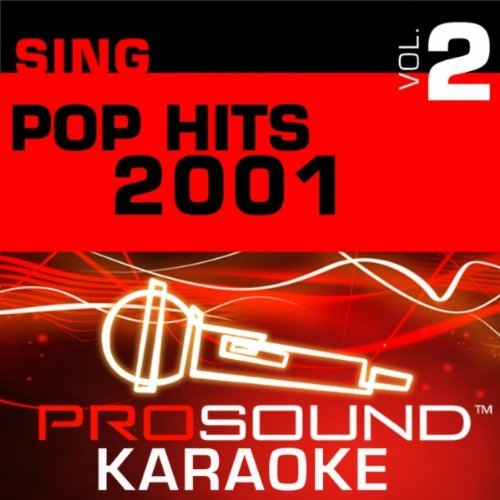 Pop Hits 2001 Sing A Long Vol. 2 Karaoke Music I Will Love You Love By Grace Walk Me Home