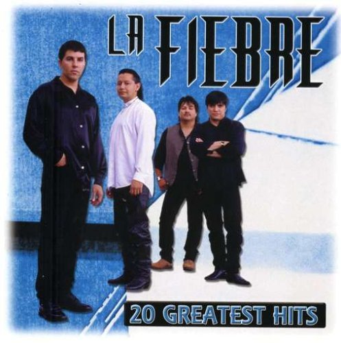 La Fiebre 20 Greatest Hits