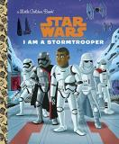 Golden Books I Am A Stormtrooper (star Wars)