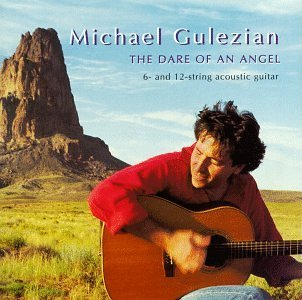 Gulezian Michael Dare Of An Angel