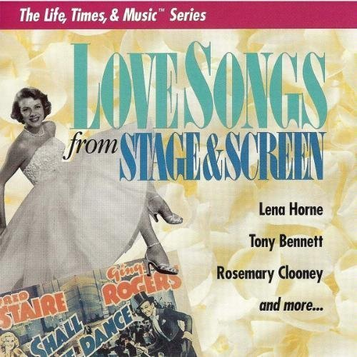 Love Songs From Stage & Screen Love Songs From Stage & Screen