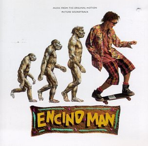 Encino Man Soundtrack