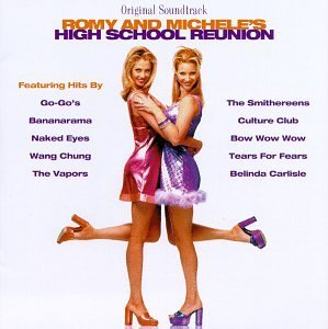 Romy & Michele Soundtrack Go Go's Wang Chung Vapors Tears For Fears Culture Club