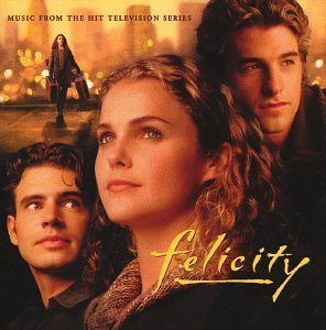 Felicity Tv Soundtrack