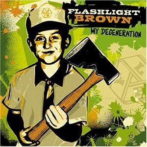 Flashlight Brown My Degeneration