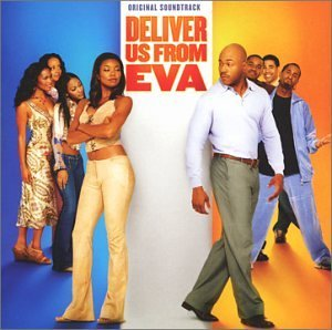 Deliver Us From Eva Soundtrack Blige Usher Ginuwine Yoli Three Lw En Vogue Wonder