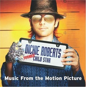 Dickie Roberts Soundtrack