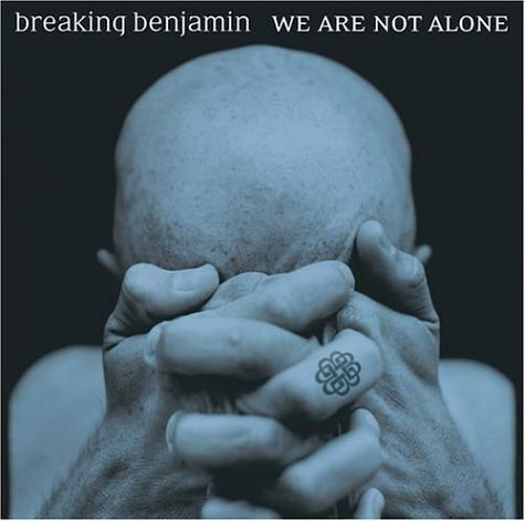 Breaking Benjamin We Are Not Alone Explicit Version