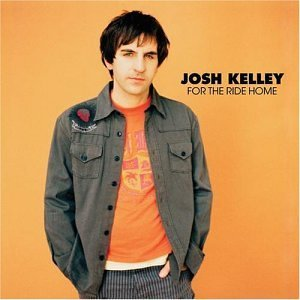 Josh Kelley For The Ride Home Incl. Bonus CD