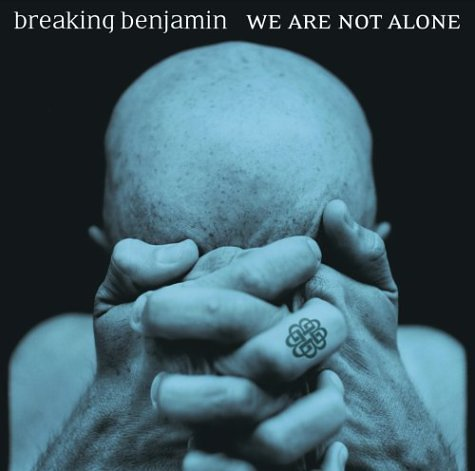 Breaking Benjamin We Are Not Alone Clean Version