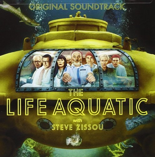 Life Aquatic With Steve Zissou Soundtrack Jorge Bowie Libaek Zombies Mothersbaugh Baez Devo